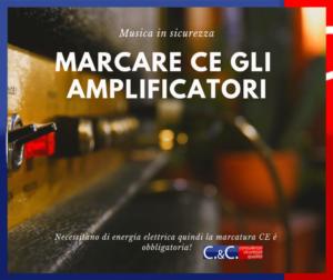 Marcatura CE amplificatori musicali