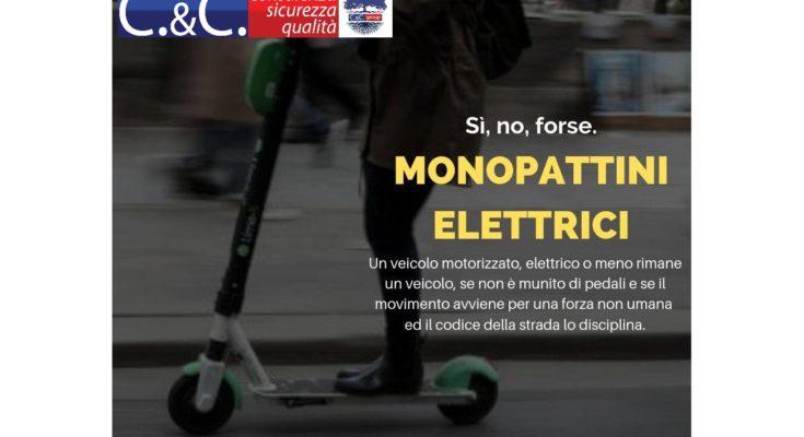 Un esempio recente è rappresentato dalla questione dei monopattini elettrici.